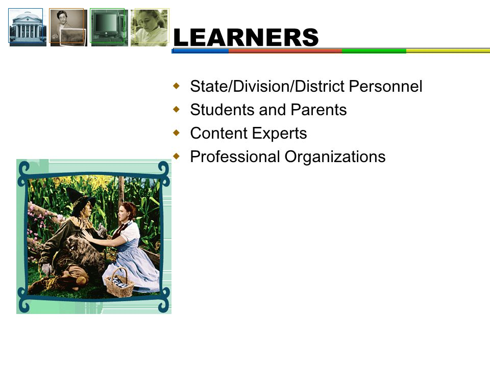  Professors of IT/ID  University Administrator  Researcher  Learning Designers  Instructional Technology Manager PERSONNEL