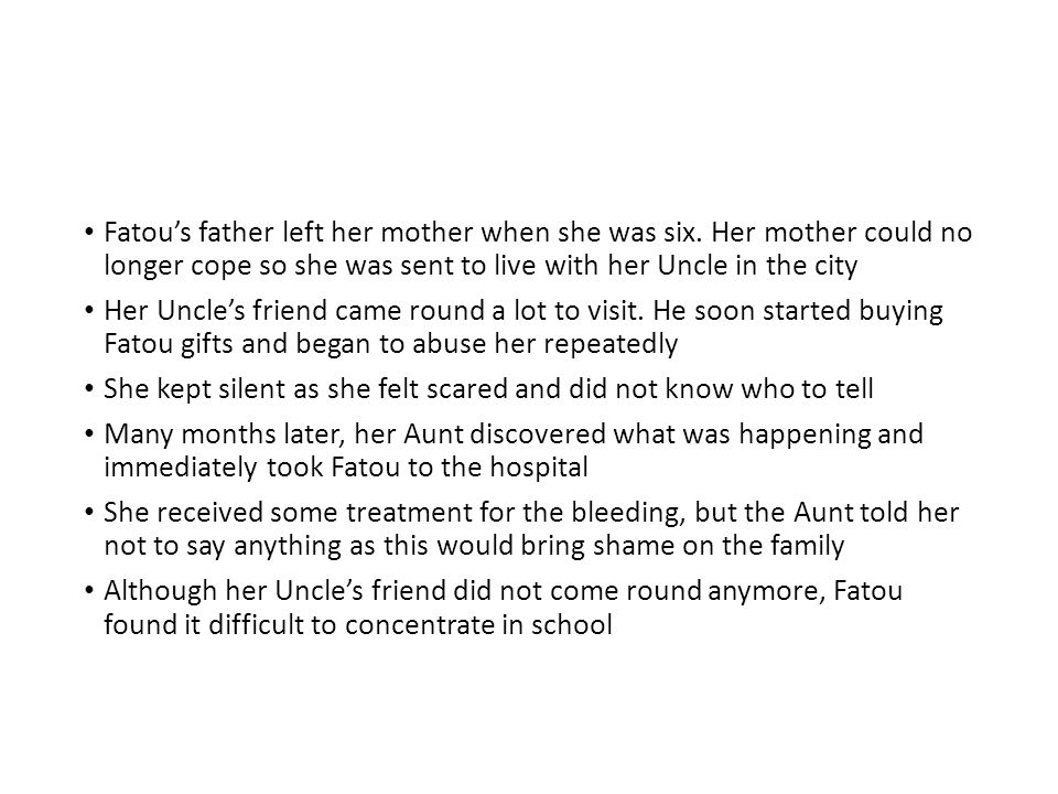 Fatou's father left her mother when she was six.