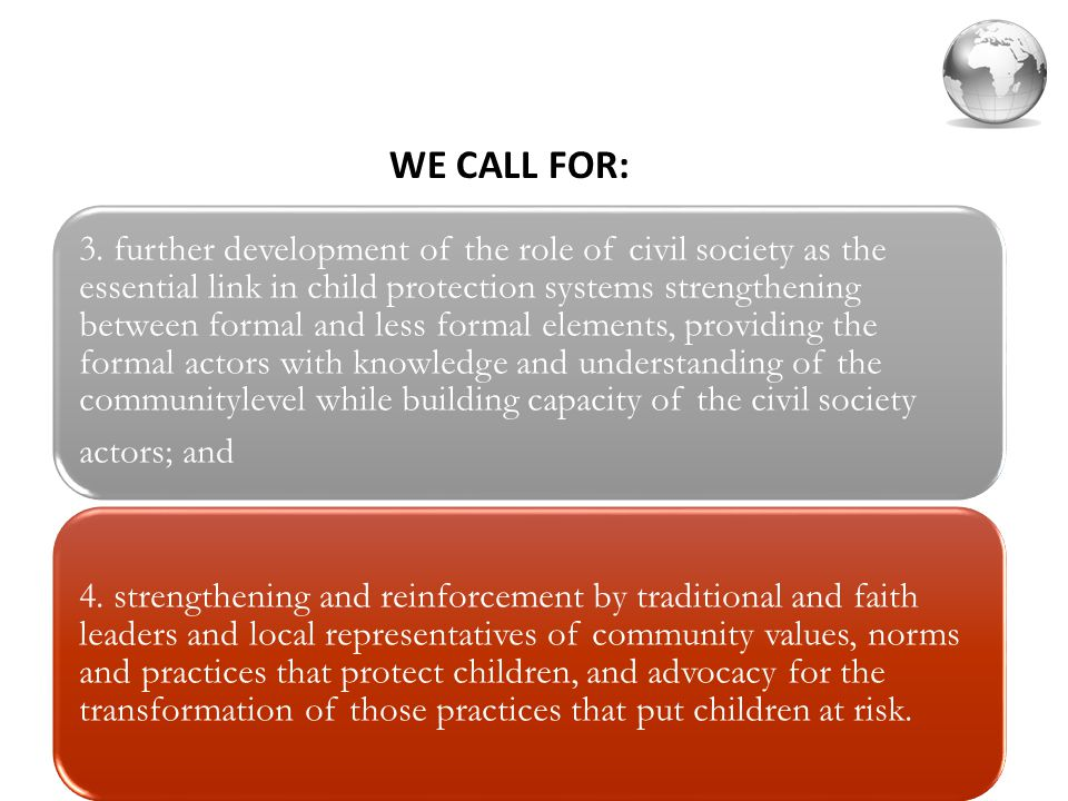 3. further development of the role of civil society as the essential link in child protection systems strengthening between formal and less formal ele