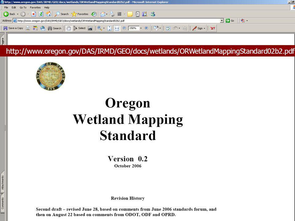http://www.oregon.gov/DAS/IRMD/GEO/docs/wetlands/ORWetlandMappingStandard02b2.pdf