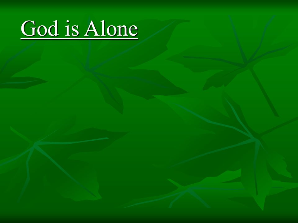 God is Alone