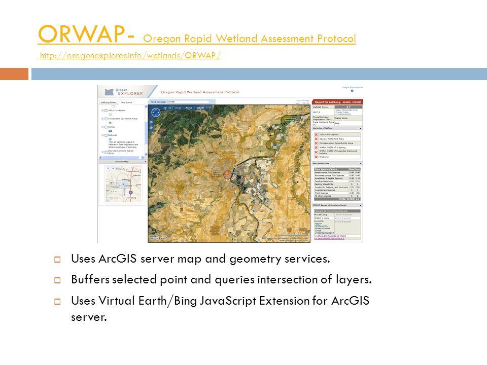 ORWAP- Oregon Rapid Wetland Assessment Protocol ORWAP- Oregon Rapid Wetland Assessment Protocol http://oregonexplorer.info/wetlands/ORWAP/http://orego