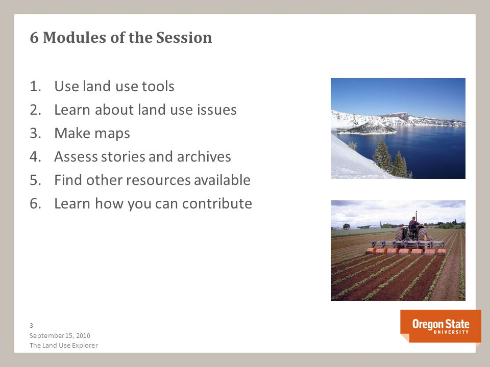 1.Use land use tools 2.Learn about land use issues 3.Make maps 4.Assess stories and archives 5.Find other resources available 6.Learn how you can cont
