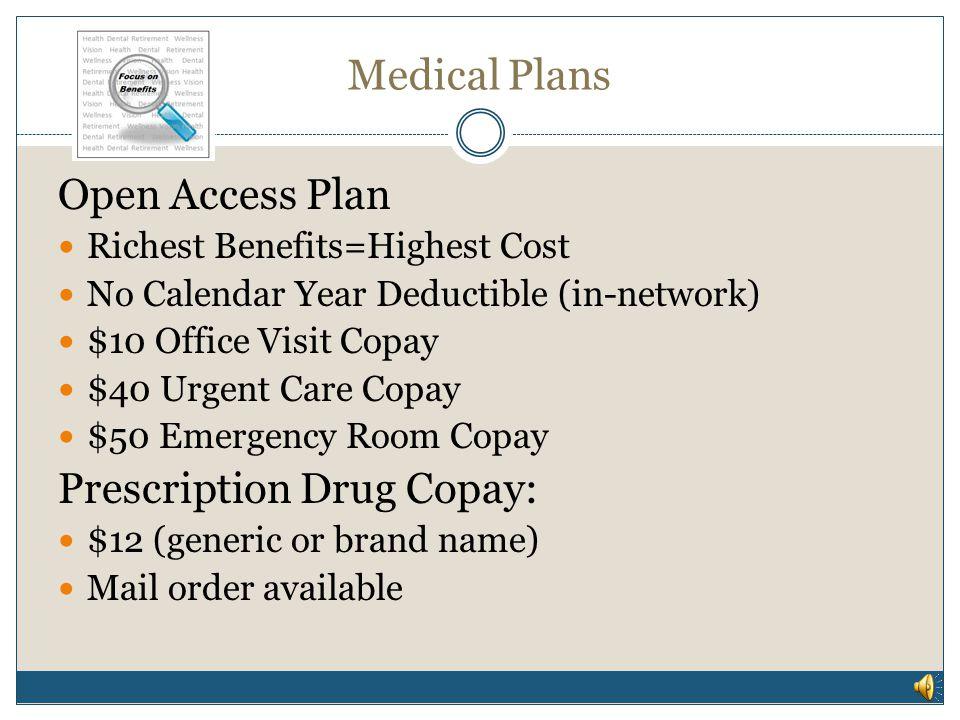 Medical Plans Open Access Plan