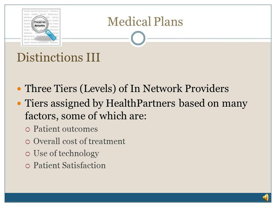 Medical Plans Distinctions III Plan