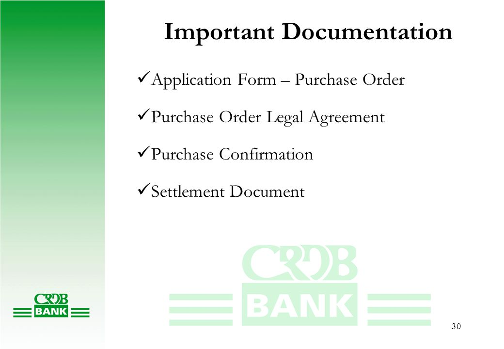 30 Important Documentation Application Form – Purchase Order Purchase Order Legal Agreement Purchase Confirmation Settlement Document