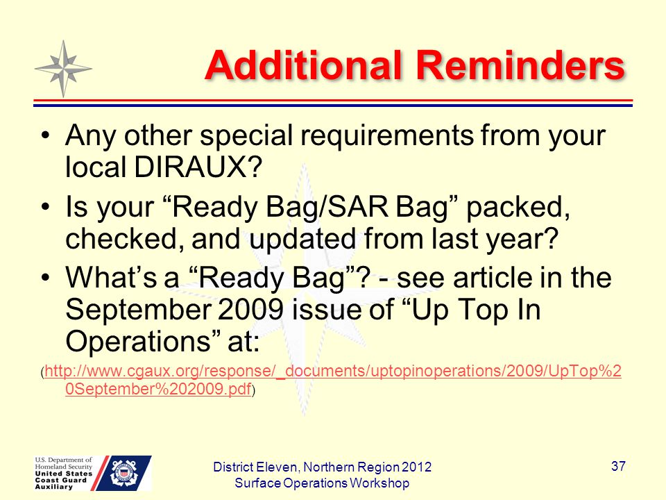 Additional Reminders Any other special requirements from your local DIRAUX.