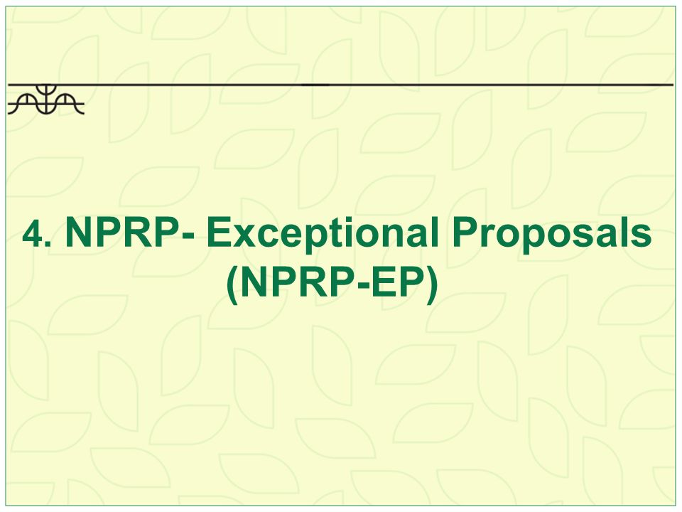 4. NPRP- Exceptional Proposals (NPRP-EP)