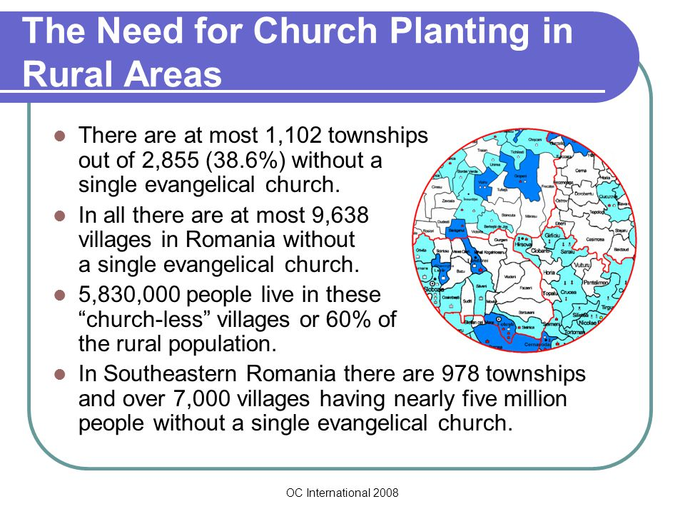 OC International 2008 Challenges for the 27 Counties with Churches in the Formative Stage THE CHALLENGE 1,041 new churches in 1,010 locations.