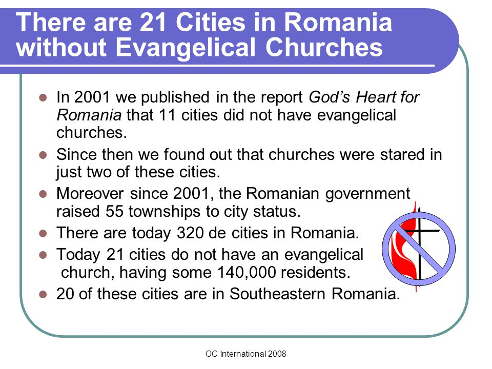 OC International 2008 Making Disciples of all the Ethnic Groups in Romania According to the 2002 Census, ethnic groups make up at least 10.5% of Romania's population, or we could say that one person in ten is not an ethnic Romanian.