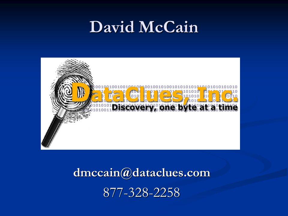 David McCain dmccain@dataclues.com877-328-2258