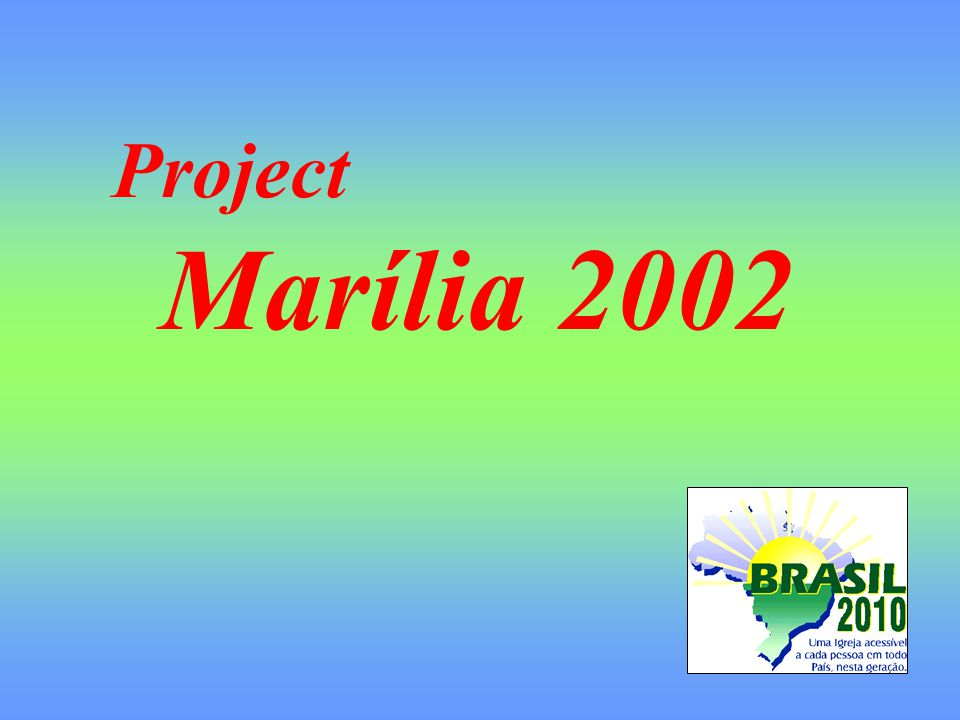 Project Marília 2002