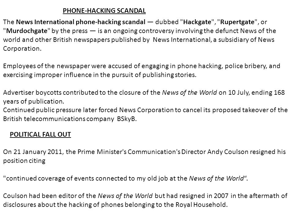 The News International phone-hacking scandal — dubbed