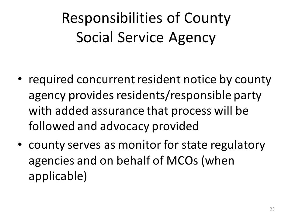Responsibilities of County Social Service Agency required concurrent resident notice by county agency provides residents/responsible party with added