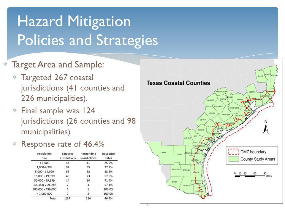  Target Area and Sample:  Targeted 267 coastal jurisdictions (41 counties and 226 municipalities).