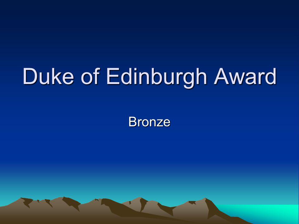 Duke of Edinburgh Award Bronze