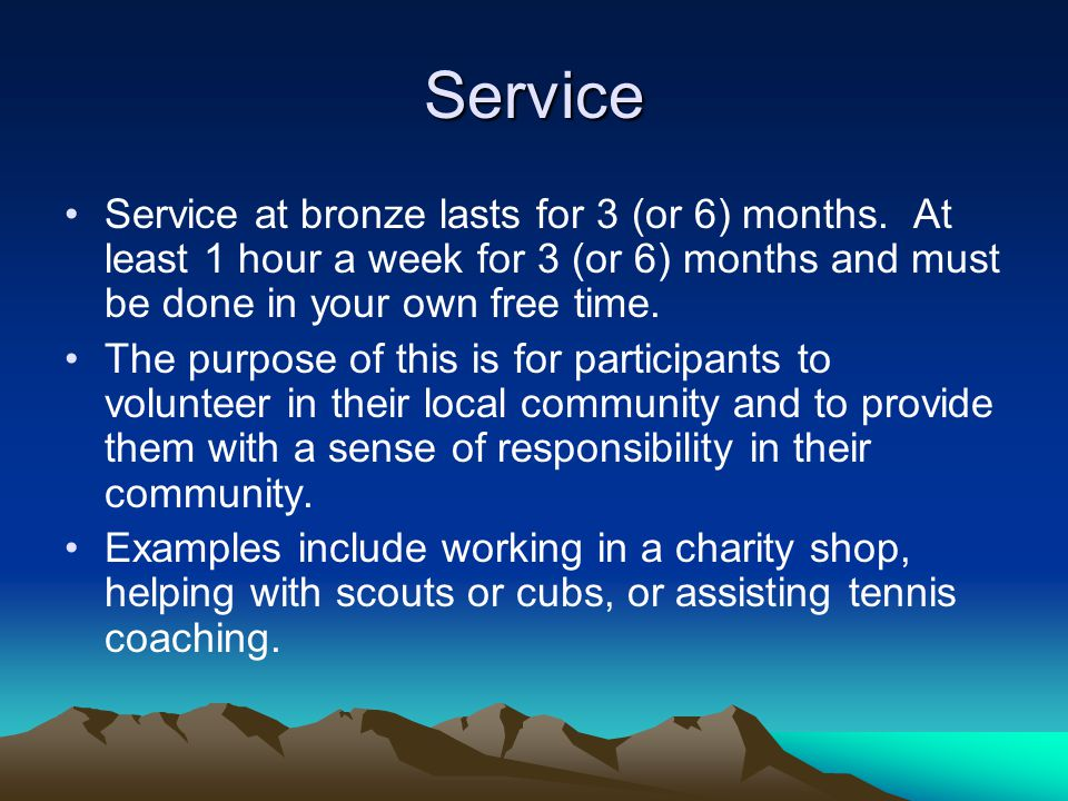 Service Service at bronze lasts for 3 (or 6) months.