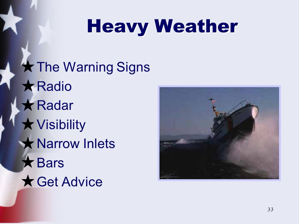 33 Heavy Weather The Warning Signs Radio Radar Visibility Narrow Inlets Bars Get Advice