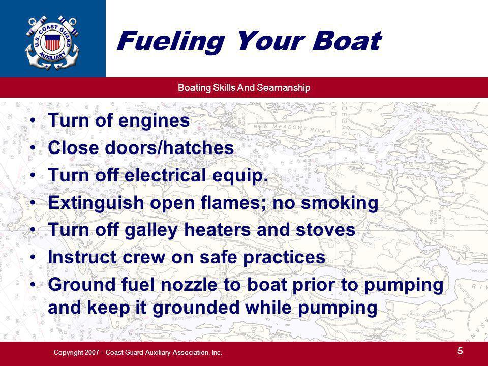 Boating Skills And Seamanship 26 Copyright 2007 - Coast Guard Auxiliary Association, Inc.