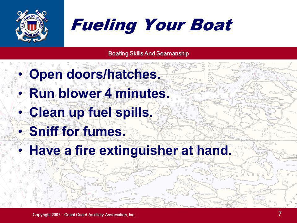 Boating Skills And Seamanship 8 Copyright 2007 - Coast Guard Auxiliary Association, Inc.