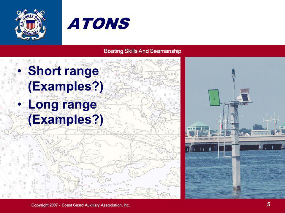 Boating Skills And Seamanship 36 Copyright 2007 - Coast Guard Auxiliary Association, Inc.