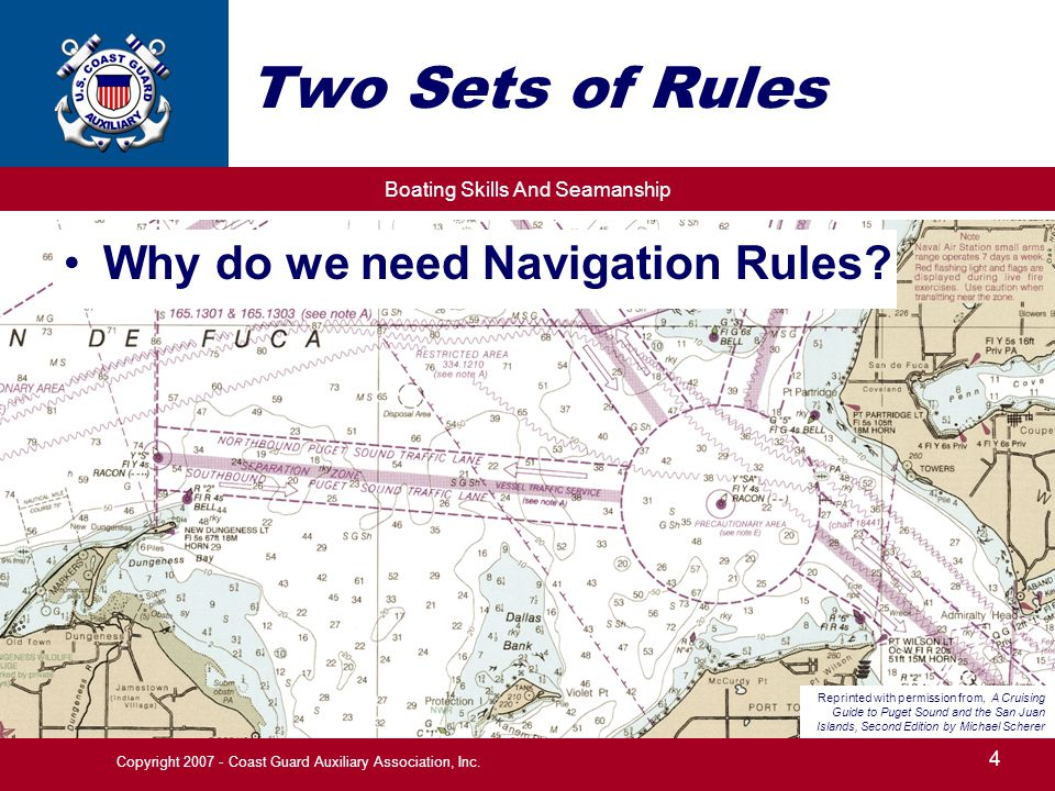 Boating Skills And Seamanship 4 Copyright 2007 - Coast Guard Auxiliary Association, Inc.