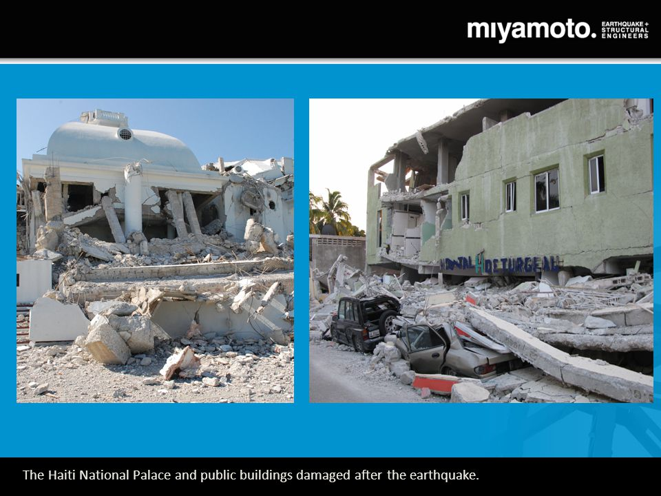 The Haiti National Palace and public buildings damaged after the earthquake.