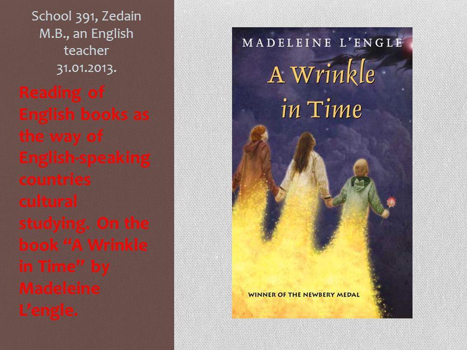 School 391, Zedain M.B., an English teacher 31.01.2013.
