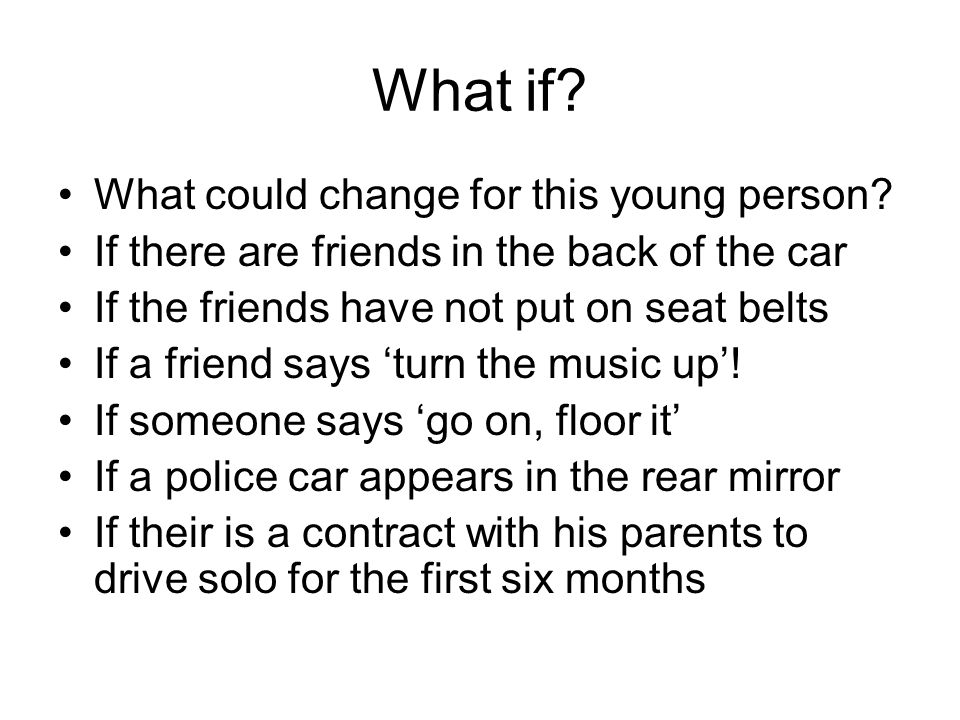 What if. What could change for this young person.