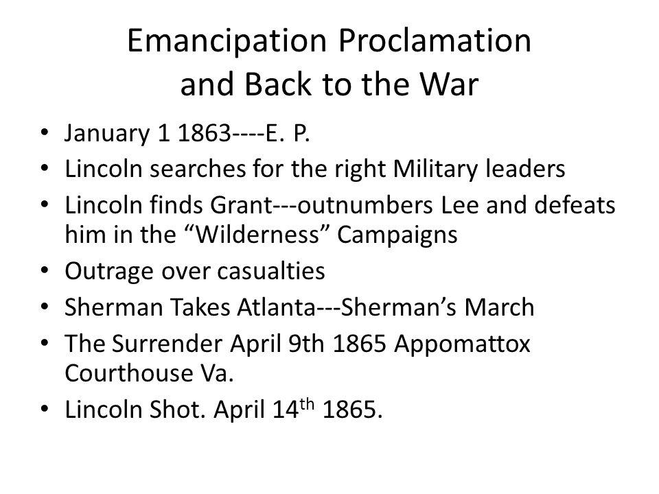Emancipation Proclamation and Back to the War January 1 1863----E.