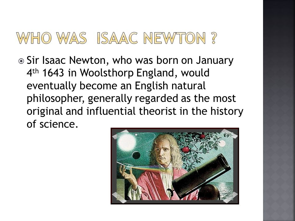  He achieved significant insight into the problem of planetary motion by the creation of his three laws of motion.