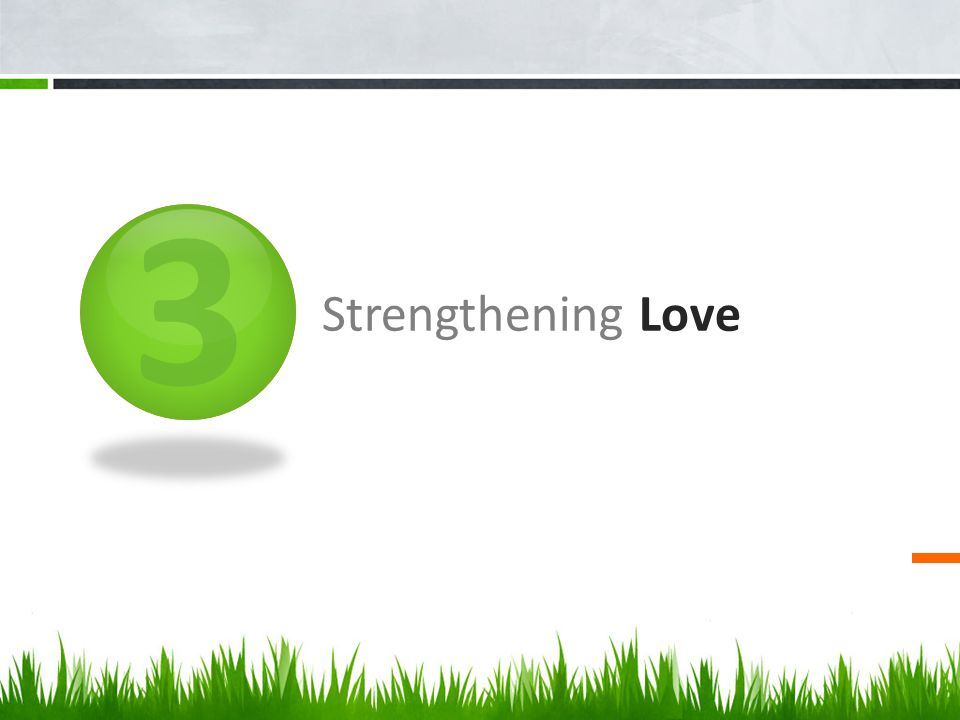 3 Strengthening Love