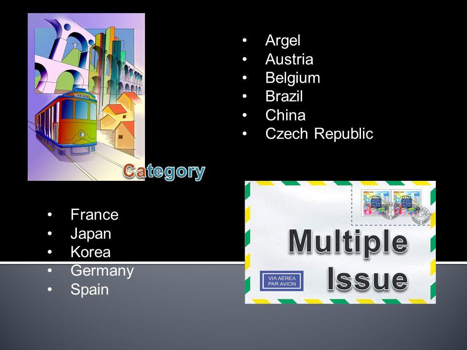 Argel Austria Belgium Brazil China Czech Republic France Japan Korea Germany Spain