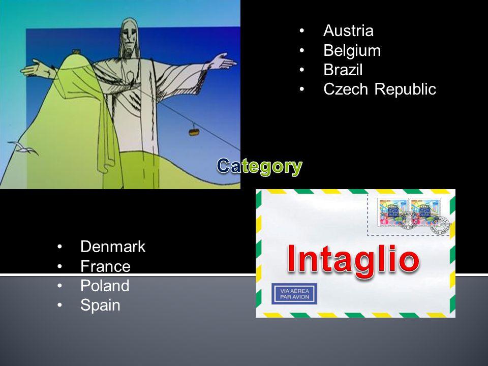 Austria Belgium Brazil Czech Republic Denmark France Poland Spain