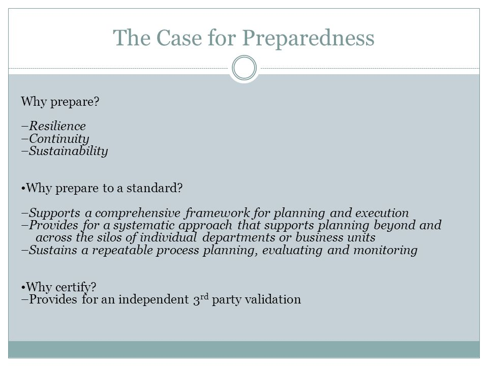 The Case for Preparedness Why prepare.