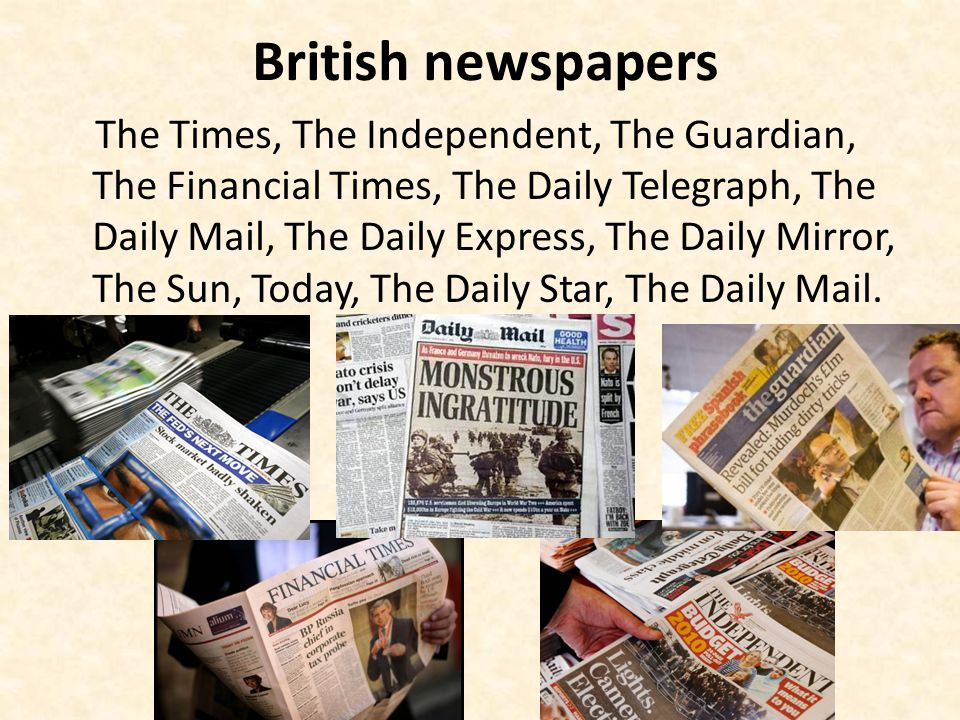 British newspapers The Times, The Independent, The Guardian, The Financial Times, The Daily Telegraph, The Daily Mail, The Daily Express, The Daily Mi