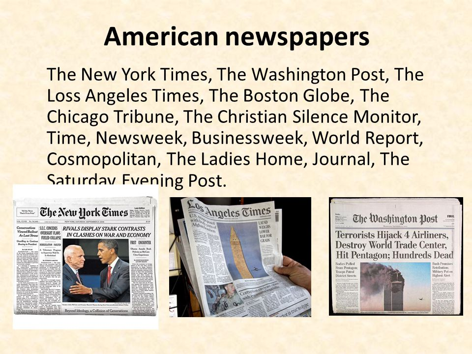 American newspapers The New York Times, The Washington Post, The Loss Angeles Times, The Boston Globe, The Chicago Tribune, The Christian Silence Moni