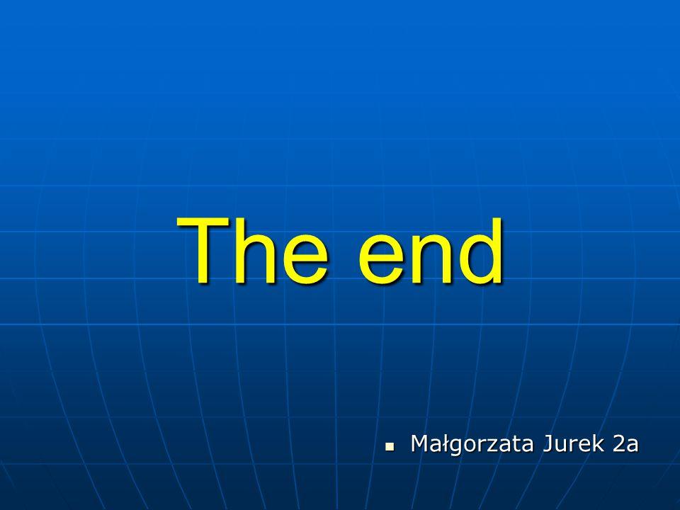 The end Małgorzata Jurek 2a Małgorzata Jurek 2a