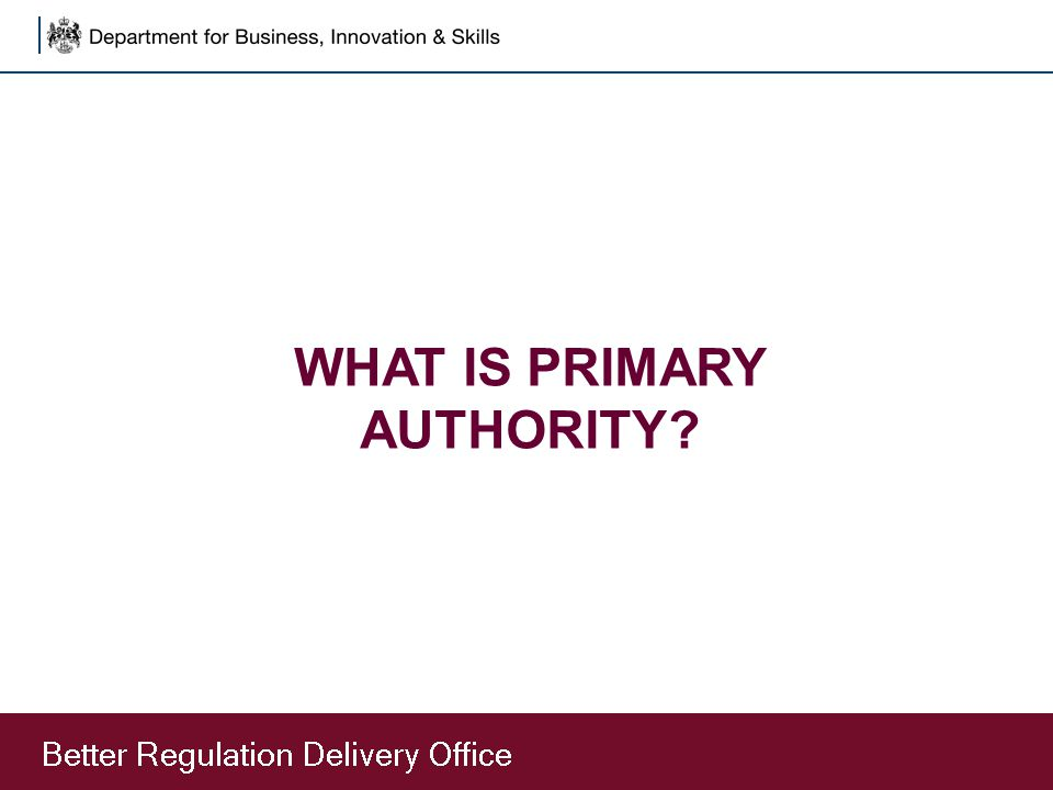 WHAT IS PRIMARY AUTHORITY
