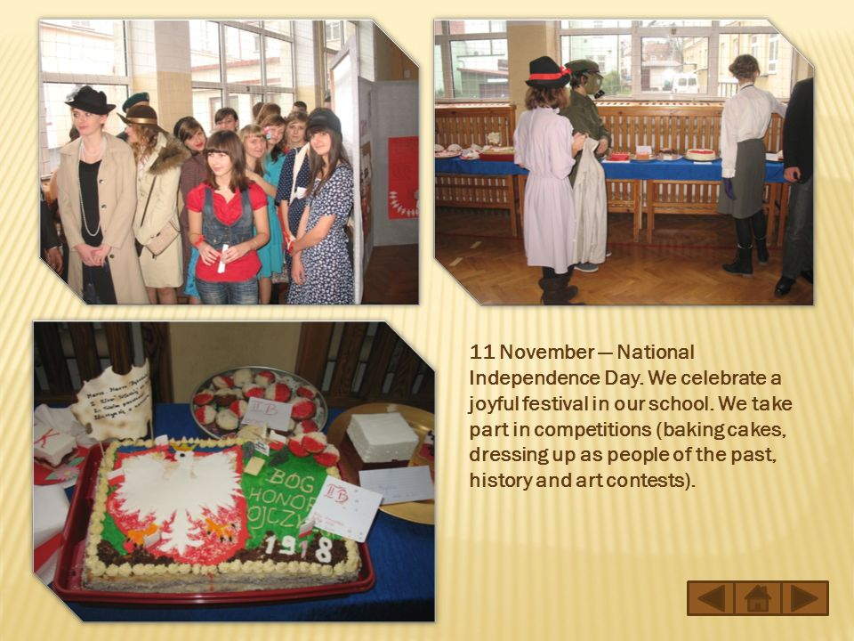 11 November — National Independence Day. We celebrate a joyful festival in our school.