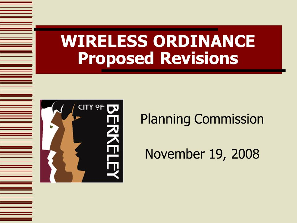 WIRELESS ORDINANCE Proposed Revisions Planning Commission November 19, 2008