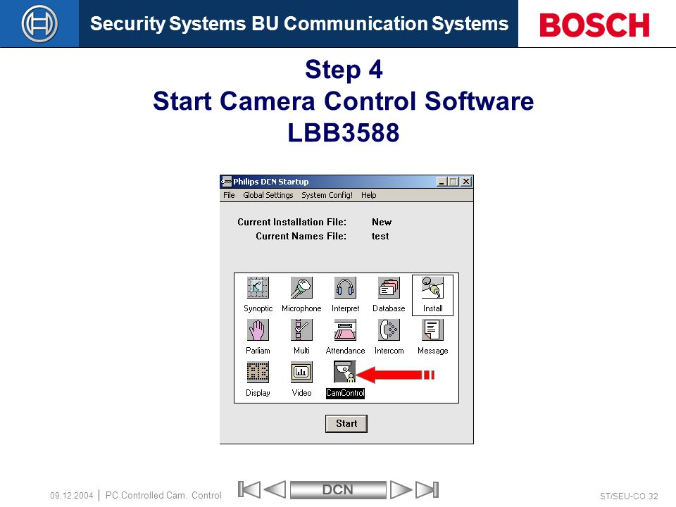 Security Systems BU Communication SystemsDCN ST/SEU-CO 32 PC Controlled Cam.