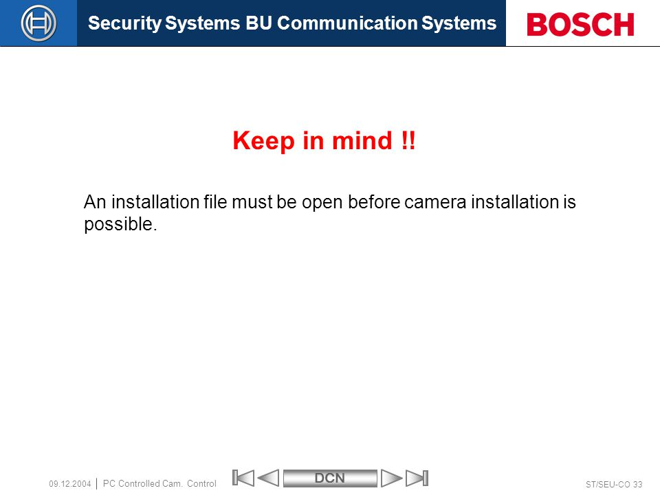 Security Systems BU Communication SystemsDCN ST/SEU-CO 33 PC Controlled Cam.