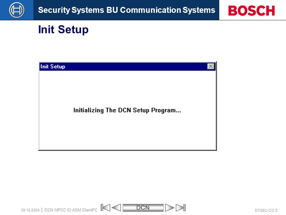 Security Systems BU Communication SystemsDCN ST/SEU-CO 14 DCN MPCC IO ASM ClientPC 09.12.2004 Select Unit Languages