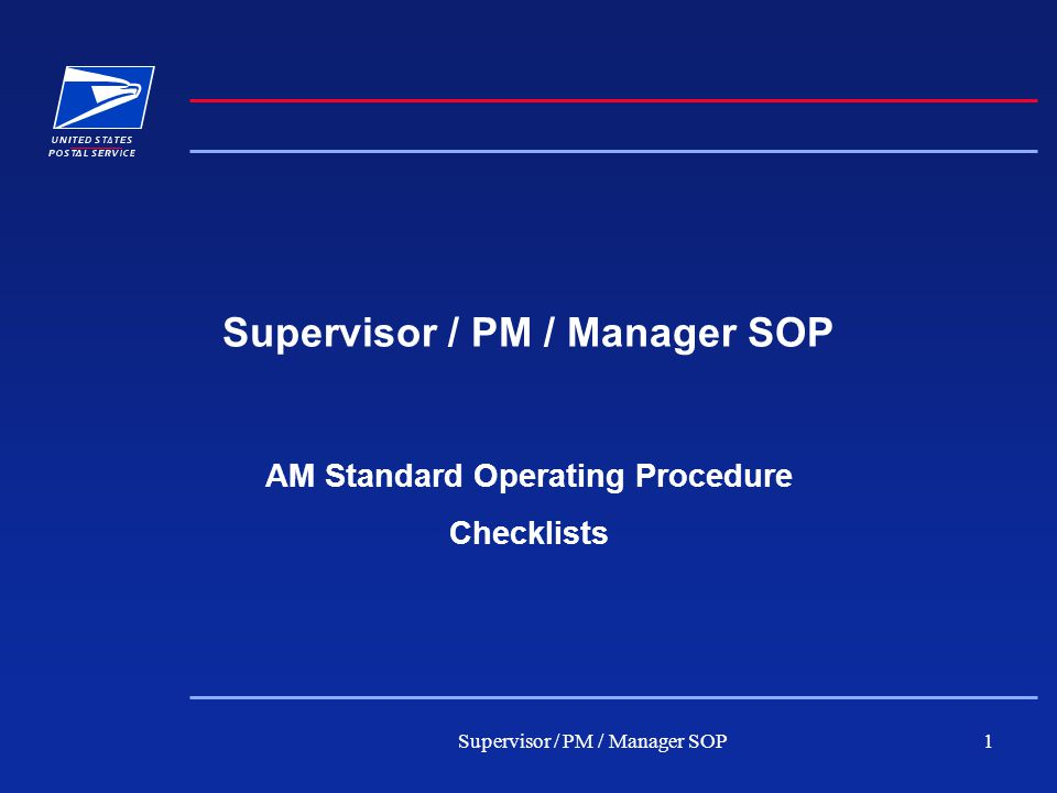 Supervisor / PM / Manager SOP1 AM Standard Operating Procedure Checklists
