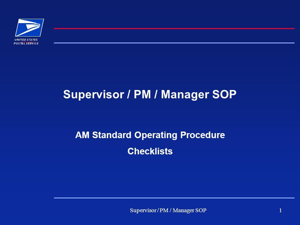 Supervisor / PM / Manager SOP2 A.M.