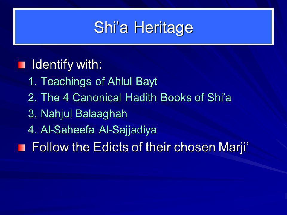 Shi'a Heritage 1. Ghadeer Khum 2. Ashuraa 3. Ramadhan Du'aas (Supplications) 4.