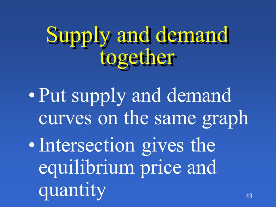 42 P P Q Q A change in supply A change in quantity supplied P2 P1 Q1Q2 S S1S