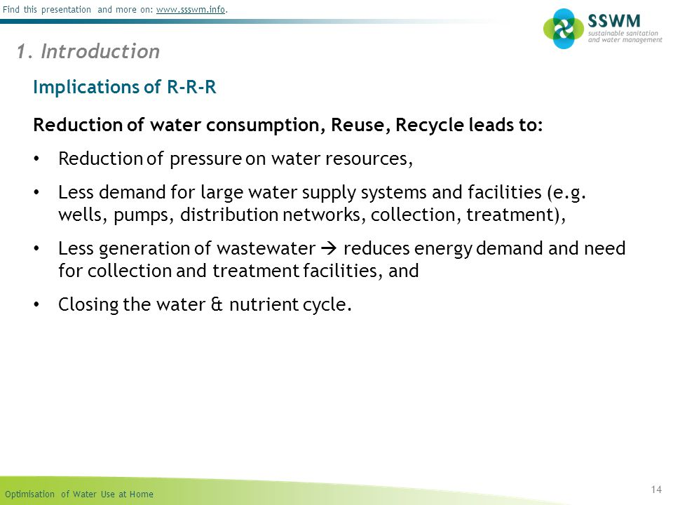 Optimisation of Water Use at Home Find this presentation and more on: www.ssswm.info.www.ssswm.info Implications of R-R-R Reduction of water consumpti
