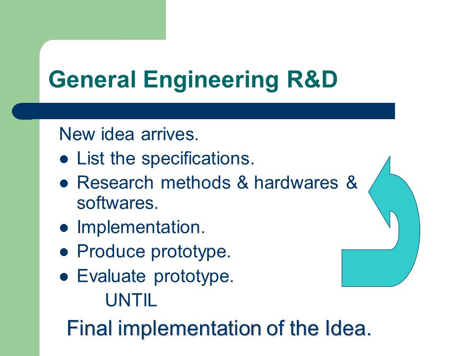 Engineering Technologies Need to understand how one system works and its requirements.